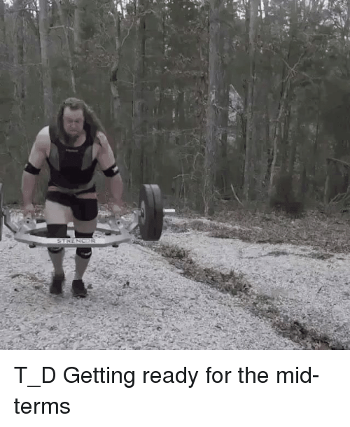 T D: T_D Getting ready for the mid-terms