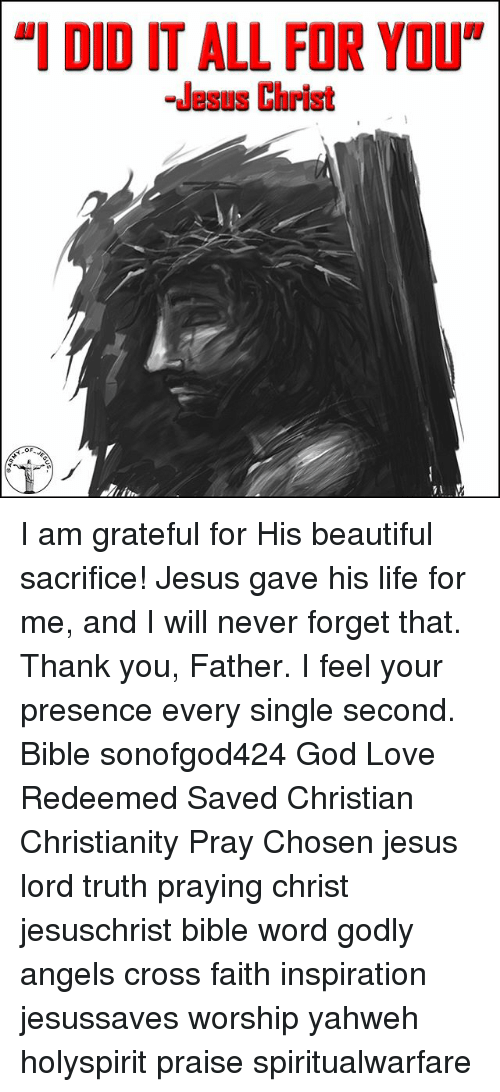 """Beautiful, God, and Jesus: """"T DID IT ALL FOR Your  I DID IT ALL FOR YOU  -Jesus Christ I am grateful for His beautiful sacrifice! Jesus gave his life for me, and I will never forget that. Thank you, Father. I feel your presence every single second. Bible sonofgod424 God Love Redeemed Saved Christian Christianity Pray Chosen jesus lord truth praying christ jesuschrist bible word godly angels cross faith inspiration jesussaves worship yahweh holyspirit praise spiritualwarfare"""