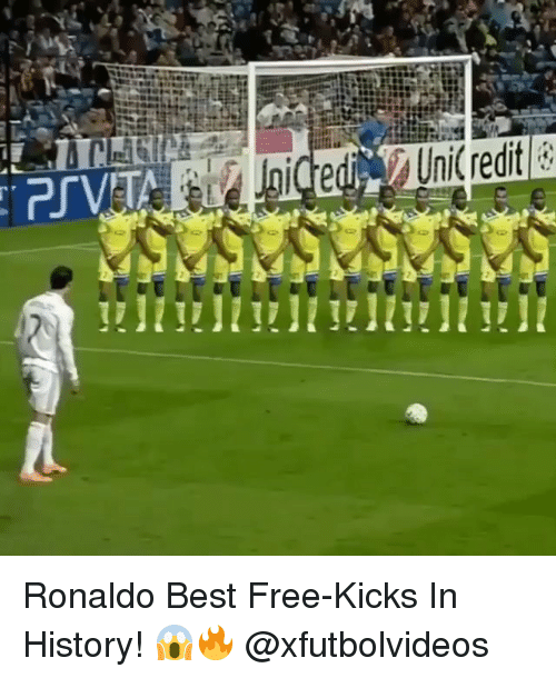 Memes, 🤖, and Best Free: t.  t%;  : LIT 501  Iii a Joigedi UniCredit le  ...cae Ronaldo Best Free-Kicks In History! 😱🔥 @xfutbolvideos