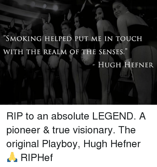 """Visionary: T1  WITH THE REALM OF THE SENSES.""""  HUGH HEFNER RIP to an absolute LEGEND. A pioneer & true visionary. The original Playboy, Hugh Hefner 🙏 RIPHef"""