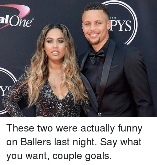 Being Alone, Funny, and Goals: T11  alOne  PYS These two were actually funny on Ballers last night. Say what you want, couple goals.