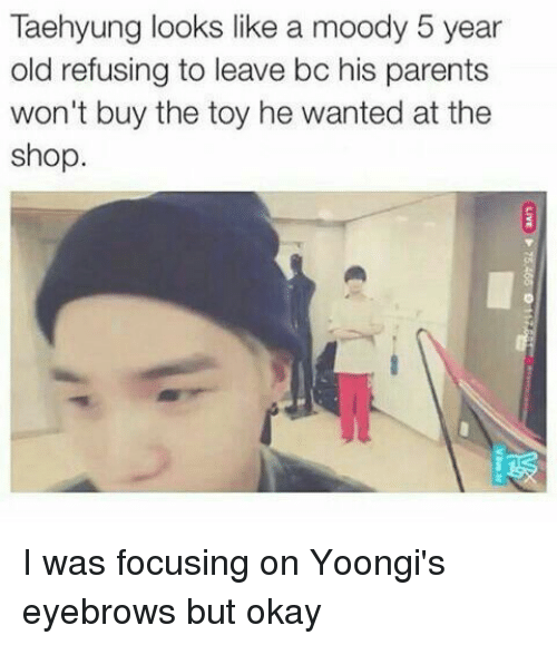 Parents, Okay, and Old: Taehyung looks like a moody 5 year  old refusing to leave bc his parents  won't buy the toy he wanted at the  shop. I was focusing on Yoongi's eyebrows but okay