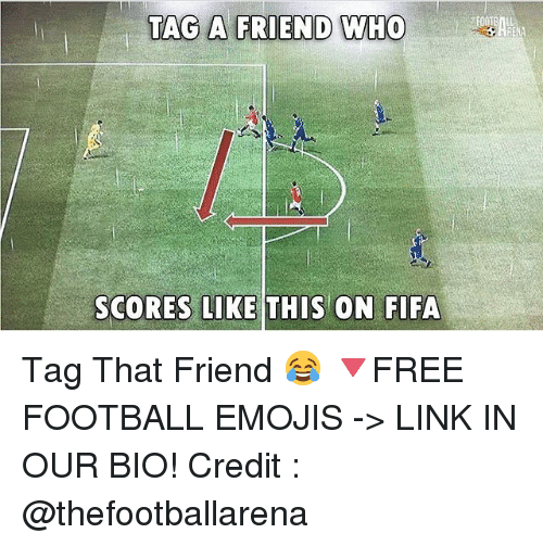 Fifa, Football, and Memes: TAG A FRIEND WHO  SCORES LIKE THIS ON FIFA Tag That Friend 😂 🔻FREE FOOTBALL EMOJIS -> LINK IN OUR BIO! Credit : @thefootballarena