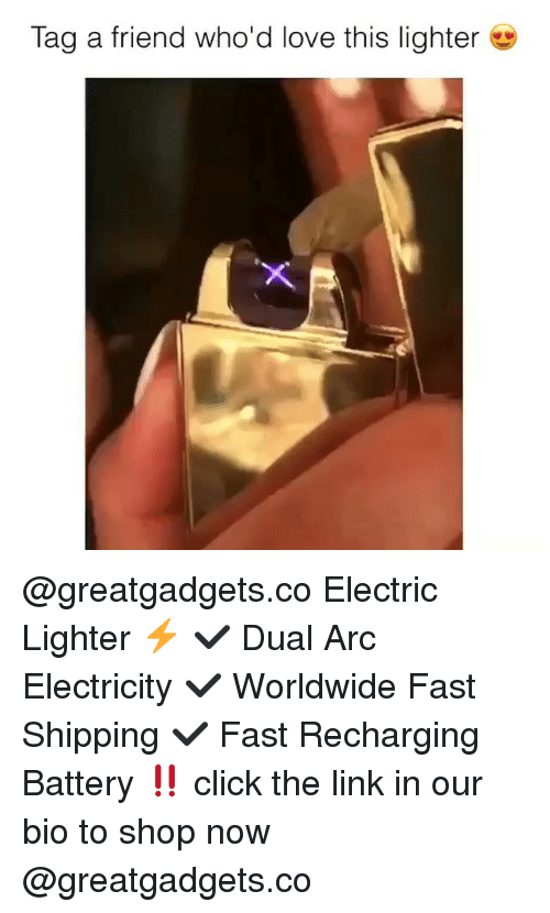 Click, Love, and Memes: Tag a friend who'd love this lighter @greatgadgets.co Electric Lighter ⚡️ ✔️ Dual Arc Electricity ✔️ Worldwide Fast Shipping ✔️ Fast Recharging Battery ‼️ click the link in our bio to shop now @greatgadgets.co