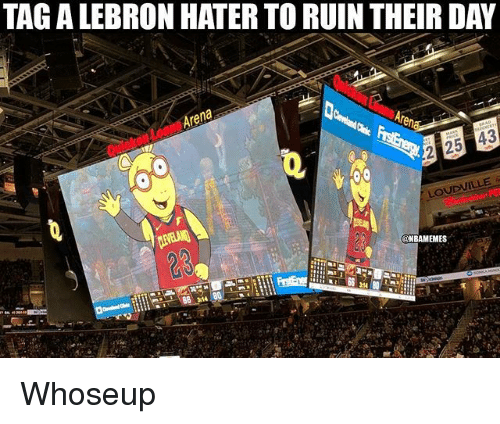 Nba, Lebron, and Day: TAG A LEBRON HATER TO RUIN THEIR DAY  Are  na  43  23  NBAMEMES Whoseup