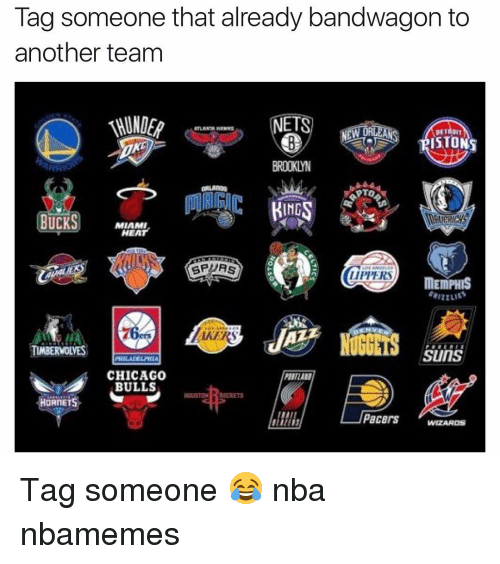 Atlanta Hawks, Basketball, and Chicago: Tag someone that already bandwagon to  another team  NETS  ORT  ATLANTA HAWKS  DETADNT  ISTO  PTO  ING  BUCKS  MIAMI  HEAT  LIPPERS  MEMPHIS  AKERS  TIMBERWOLVES  SUITS  PHILADE PHIA  CHICAGO  BULLS  HORnETS  HMI  Pacers  WIZARDS Tag someone 😂 nba nbamemes