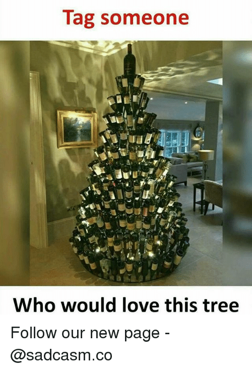 Love, Memes, and Tree: Tag someone  Who would love this tree Follow our new page - @sadcasm.co