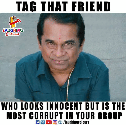 innocentive: TAG THAT FRIEND  LAUGHING  Colowrs  WHO LOOKS INNOCENT BUT IS THE  GROUP  MOST CORRUPT IN YOUR  出。回妙/laughingcolours