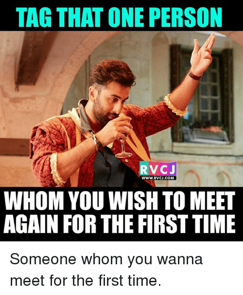 when you meet a person for the first time