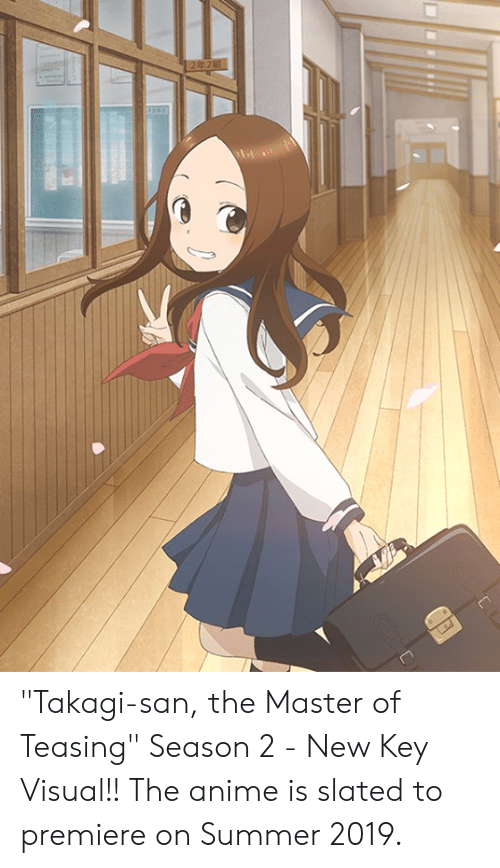 "teasing: ""Takagi-san, the Master of Teasing"" Season 2  - New Key Visual!! The anime is slated to premiere on Summer 2019."