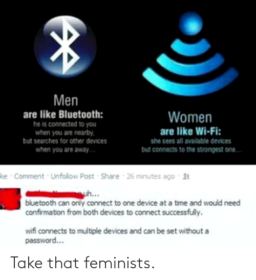 Feminists: Take that feminists.