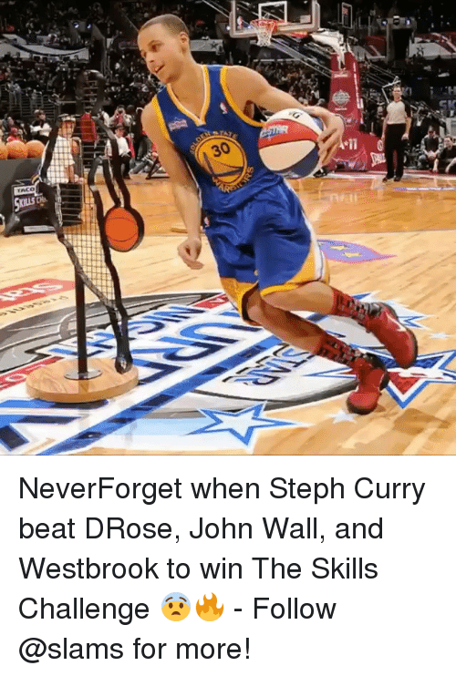 John Wall, Memes, and Steph Curry: TAKO  30 NeverForget when Steph Curry beat DRose, John Wall, and Westbrook to win The Skills Challenge 😨🔥 - Follow @slams for more!