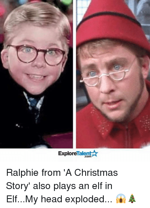 Ralphie: Talent A  Explore Ralphie from 'A Christmas Story' also plays an elf in Elf...My head exploded... 😱🎄