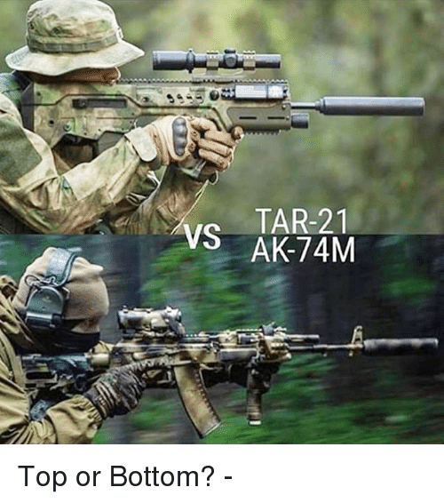 Memes, 🤖, and Top: TAR-21 Top or Bottom? -