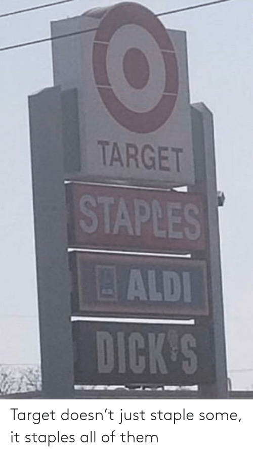 Staples: Target doesn't just staple some, it staples all of them