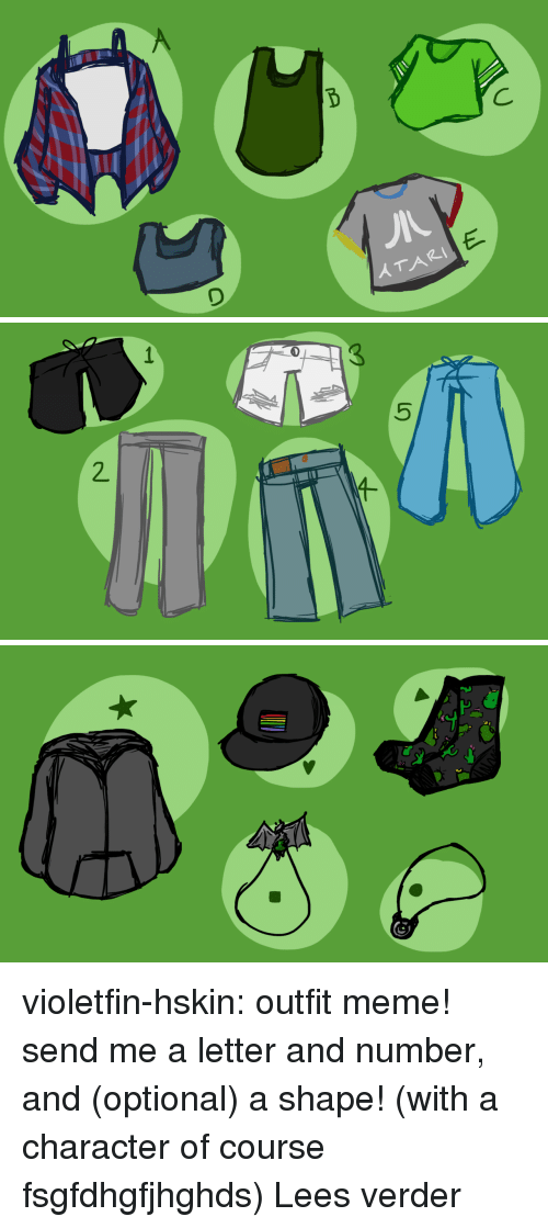 Meme, Target, and Tumblr: TARI   5  1 violetfin-hskin:  outfit meme! send me a letter and number, and (optional) a shape! (with a character of course fsgfdhgfjhghds) Lees verder