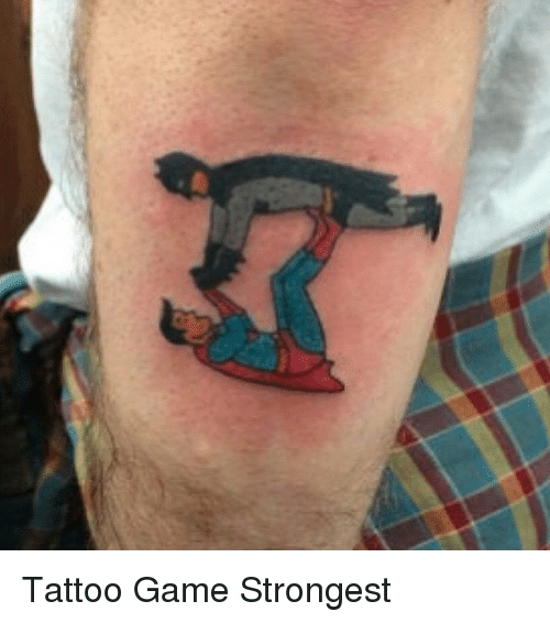 Tattoo game strongest funny meme on sizzle for Funny tattoo memes