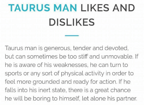 Taurus man - what is he 8