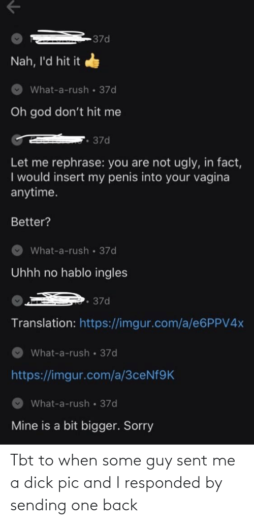 TBT: Tbt to when some guy sent me a dick pic and I responded by sending one back