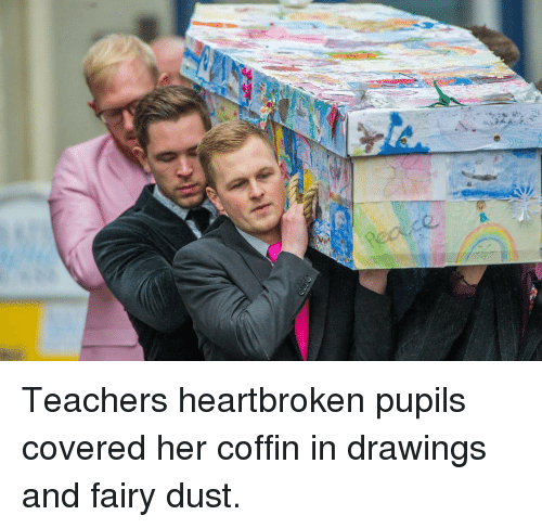 Coffin: Teachers heartbroken pupils covered her coffin in drawings and fairy dust.