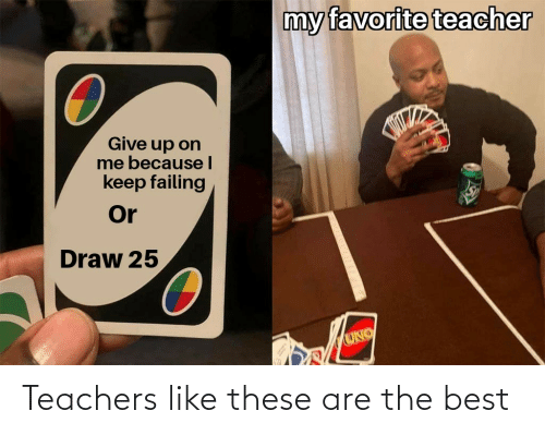 teachers: Teachers like these are the best
