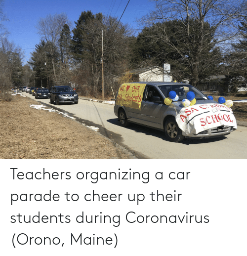Organizing: Teachers organizing a car parade to cheer up their students during Coronavirus (Orono, Maine)