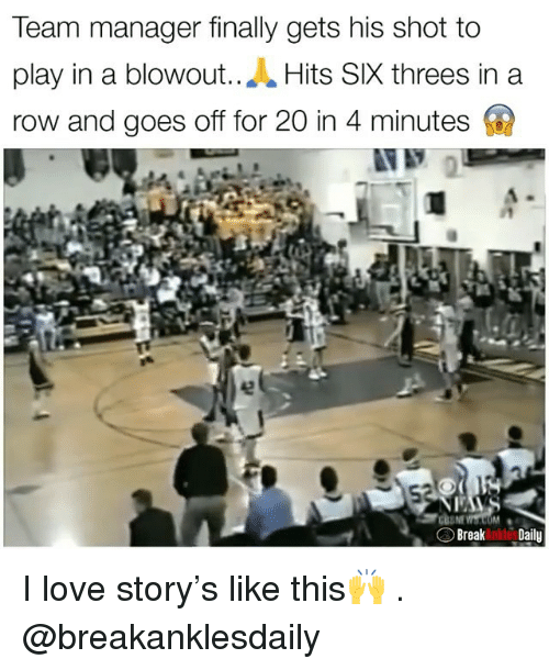 Threes: Team manager finally gets his shot to  play in a blowout..A Hits SIX threes in a  row and goes off for 20 in 4 minutes  Breaknko Daily I love story's like this🙌 . @breakanklesdaily