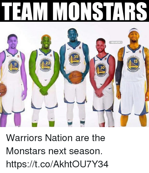 Memes, Warriors, and 🤖: TEAM MONSTARS  @NBAMEMES  35  15  23  ARR  30  ARR Warriors Nation are the Monstars next season. https://t.co/AkhtOU7Y34