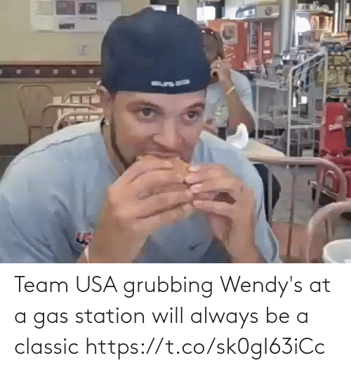 wendys: Team USA grubbing Wendy's at a gas station will always be a classic https://t.co/sk0gI63iCc