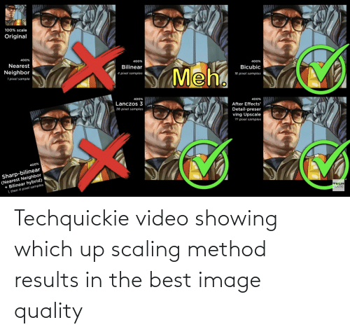 Scaling: Techquickie video showing which up scaling method results in the best image quality