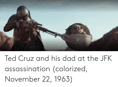 jfk: Ted Cruz and his dad at the JFK assassination (colorized, November 22, 1963)