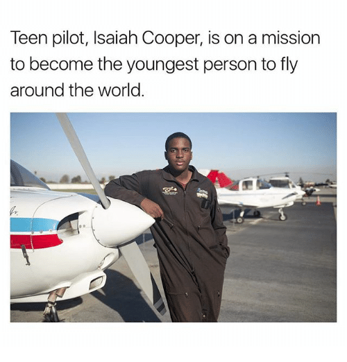 Coopers: Teen pilot, Isaiah Cooper, is on a mission  to become the youngest person to fly  around the world