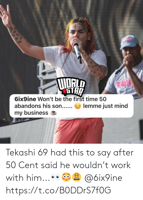 6Ix9Ine: Tekashi 69 had this to say after 50 Cent said he wouldn't work with him...👀😳😩 @6ix9ine https://t.co/B0DDrS7f0G