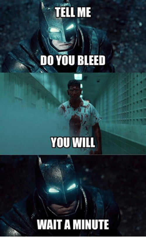 Funny Do You Bleed Memes of 2017 on SIZZLE