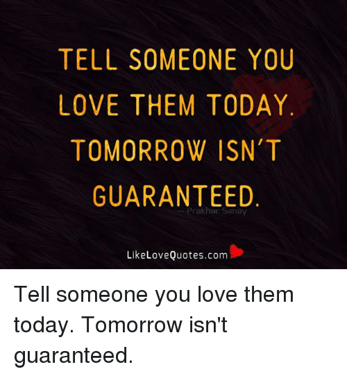 How To Tell Someone You Really Love Them