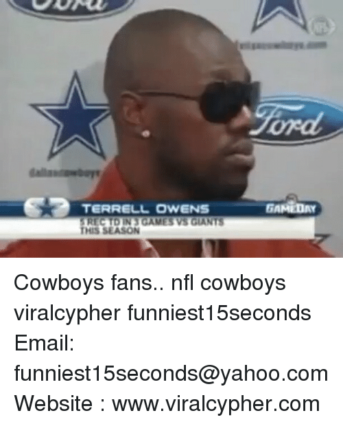 terrell owens: TERRELL OWENS  THIS SEASON  GAMEDAY Cowboys fans.. nfl cowboys viralcypher funniest15seconds Email: funniest15seconds@yahoo.com Website : www.viralcypher.com