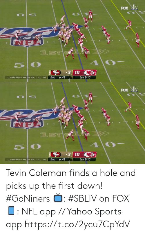 hole: Tevin Coleman finds a hole and picks up the first down! #GoNiners  📺: #SBLIV on FOX 📱: NFL app // Yahoo Sports app https://t.co/2ycu7CpYdV