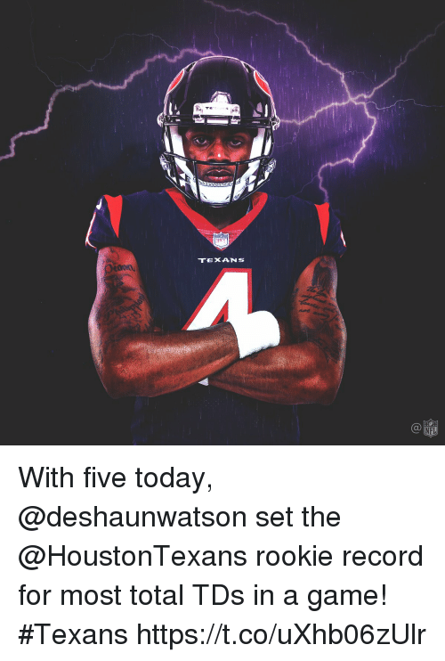 Memes, Game, and Record: TEXANS With five today, @deshaunwatson set the @HoustonTexans rookie record for most total TDs in a game! #Texans https://t.co/uXhb06zUlr