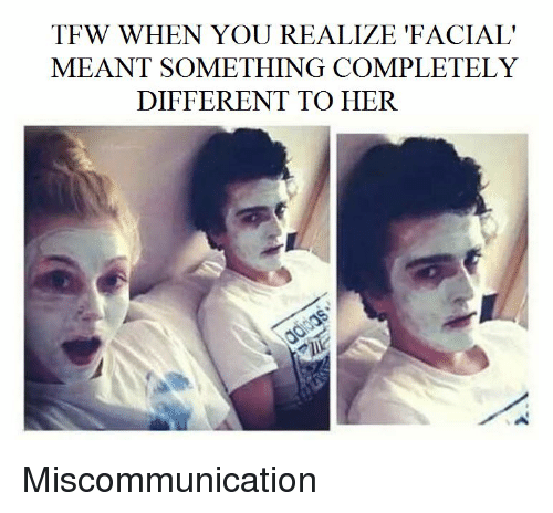 facial expression miscommunication Effective face-to-face communication involves a clear delivery of a  or whether it leads to miscommunication and  and a friendly facial expression,.
