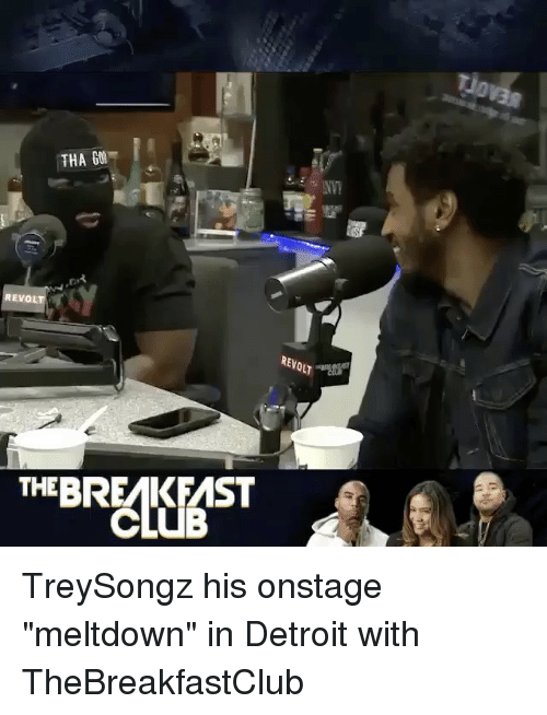 "thebreakfastclub: THA GM  REVOL  THEBREMIK FMST  REVOLT TreySongz his onstage ""meltdown"" in Detroit with TheBreakfastClub"