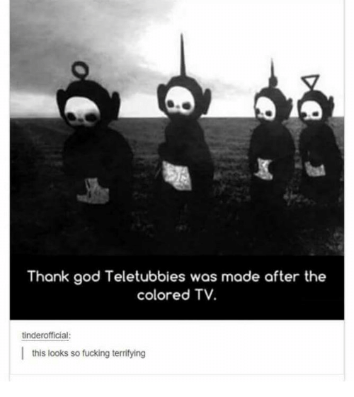 Best Memes About Teletubbies Teletubbies Memes - Teletubbies in black and white is terrifying