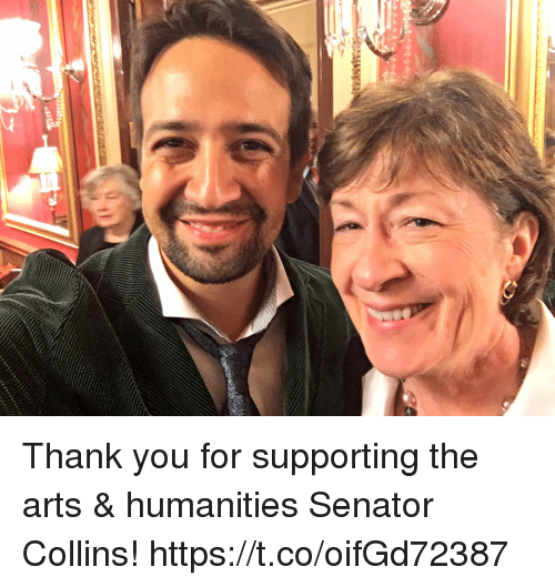 Memes, Thank You, and Arts: Thank you for supporting the arts & humanities Senator Collins! https://t.co/oifGd72387