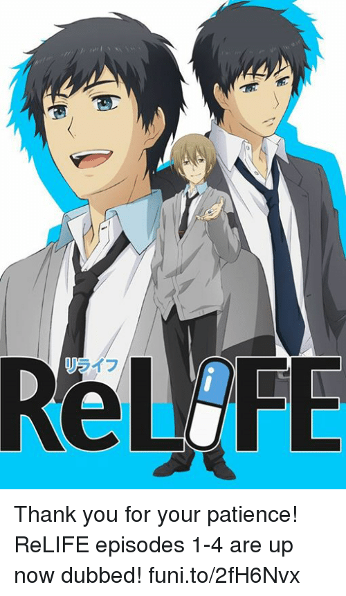 funy: Thank you for your patience! ReLIFE episodes 1-4 are up now dubbed!   funi.to/2fH6Nvx