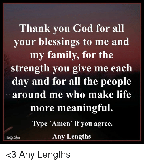 blessed family and god thank you god for all your blessings to me