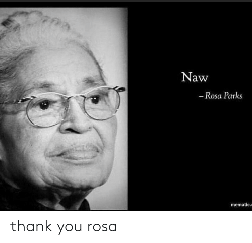 Rosa: thank you rosa
