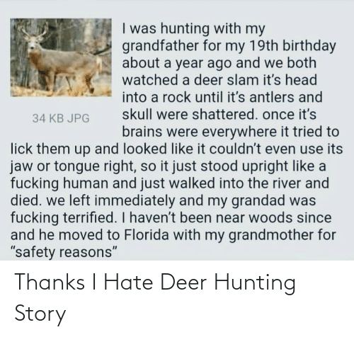 Deer Hunting: Thanks I Hate Deer Hunting Story