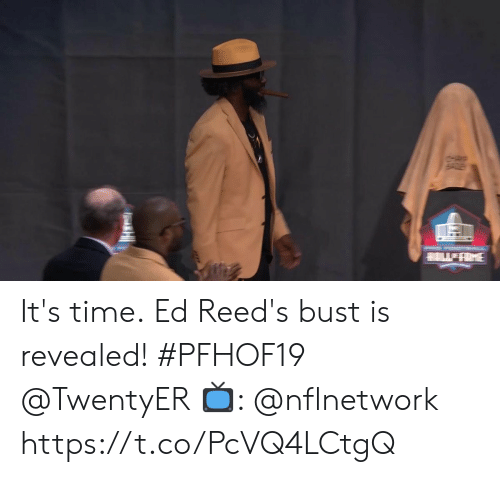 Memes, Time, and 🤖: tHap  WAME It's time.  Ed Reed's bust is revealed! #PFHOF19 @TwentyER  📺: @nflnetwork https://t.co/PcVQ4LCtgQ