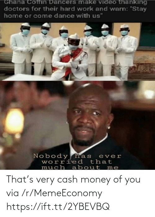 Https Ift: That's very cash money of you via /r/MemeEconomy https://ift.tt/2YBEVBQ