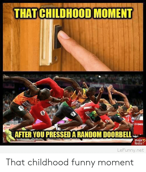 Funny Moment: THAT CHILDHOOD MOMENT  AFTER YOU PRESSED A RANDOM DOORBELL  moja  losss  oSSS  LeFunny.net That childhood funny moment