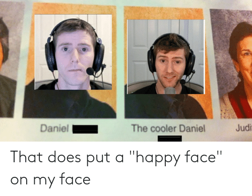 "happy face: That does put a ""happy face"" on my face"